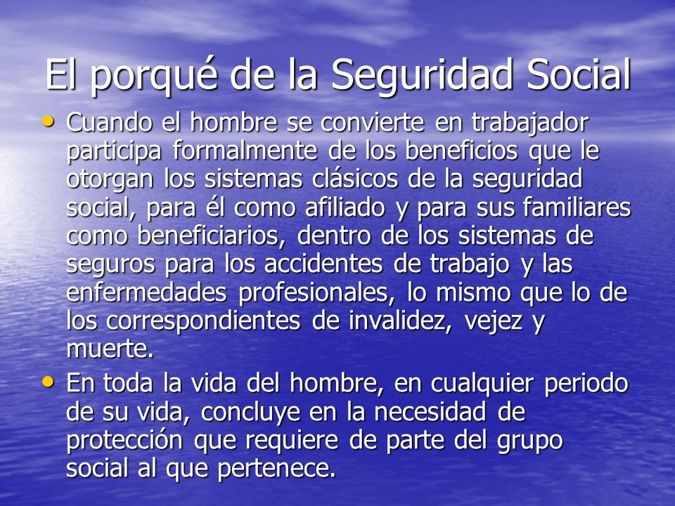 Seguridad Social en la Sociedad En toda comunidad, en los diferentes estamentos de la sociedad existe el fenómeno de la seguridad social.