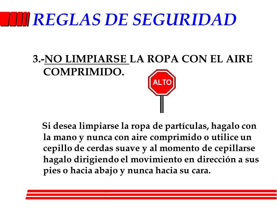 REGLAS DE SEGURIDAD 4.-No jugar en las areas de trabajo.