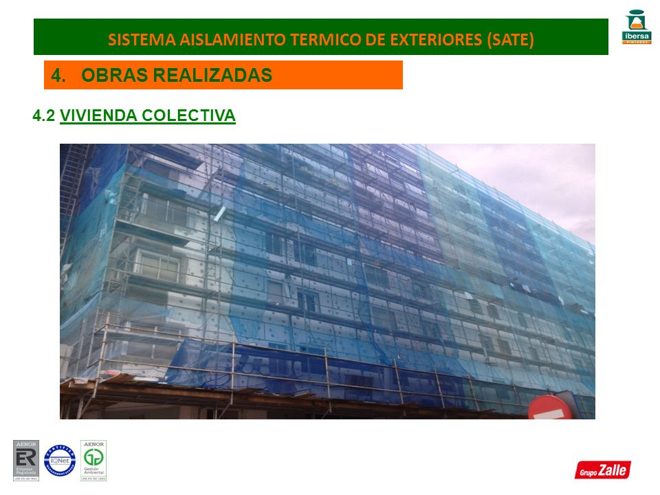 4. OBRAS REALIZADAS 4.2 VIVIENDA COLECTIVA SISTEMA AISLAMIENTO TERMICO DE EXTERIORES (SATE)