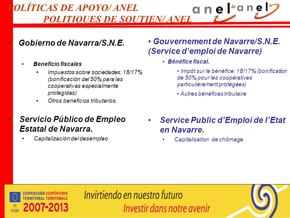 POLÍTICAS DE APOYO/ ANEL POLITIQUES DE SOUTIEN/ ANEL Gobierno de Navarra/S.N.E.