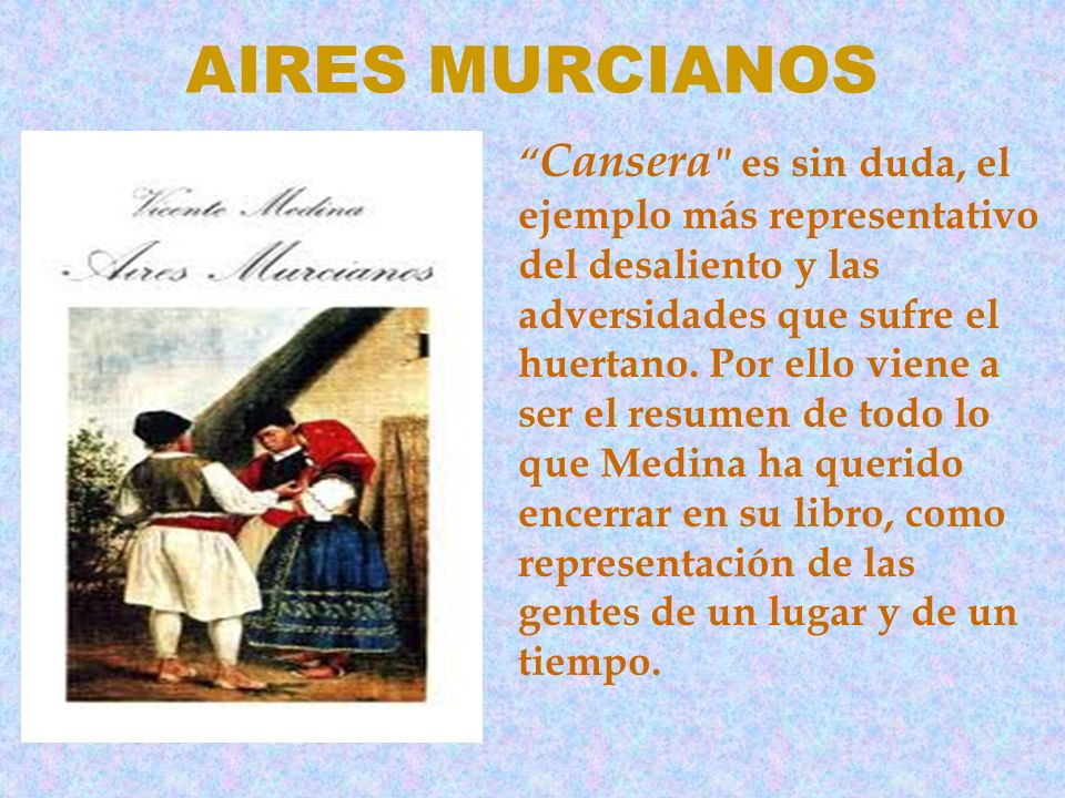 AIRES MURCIANOS Cansera