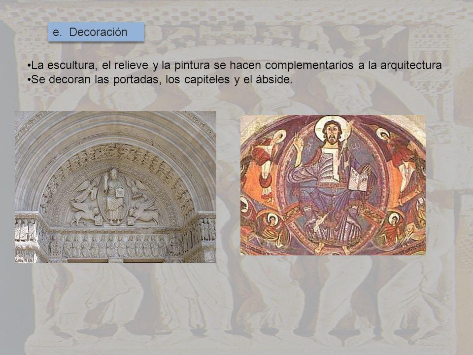 e. Decoración La escultura, el relieve y la pintura se hacen complementarios a la arquitectura Se decoran las portadas, los capiteles y el ábside.