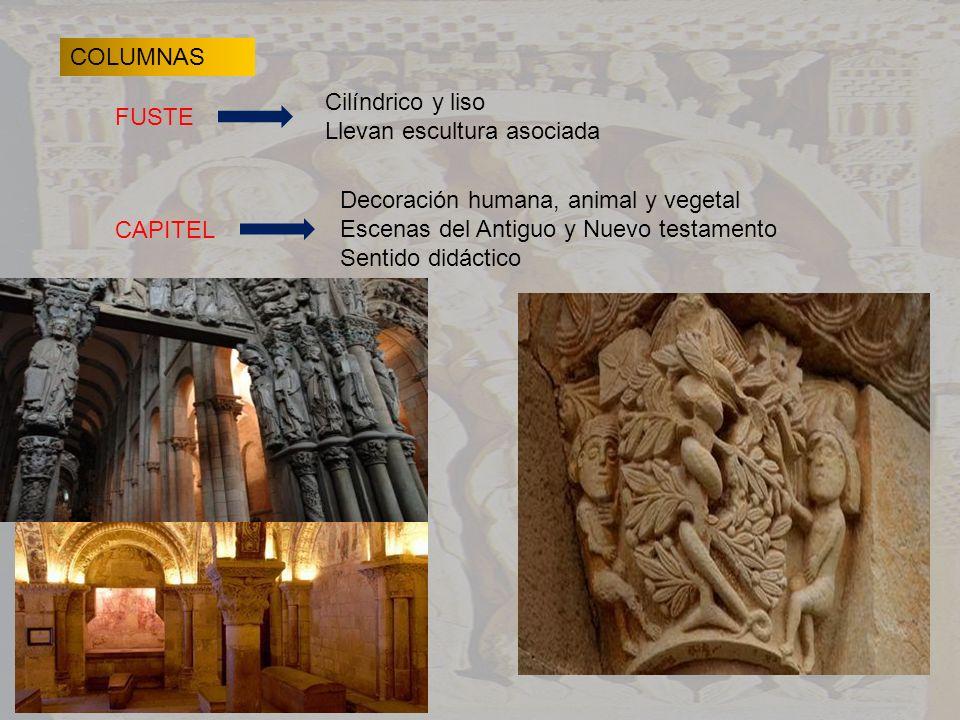COLUMNAS FUSTE Cilíndrico y liso Llevan escultura asociada CAPITEL Decoración humana, animal y vegetal Escenas del Antiguo y Nuevo testamento Sentido