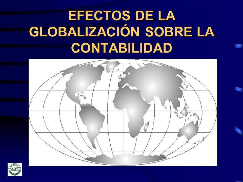 EFECTOS DE LA GLOBALIZACIÓN SOBRE LA CONTABILIDAD