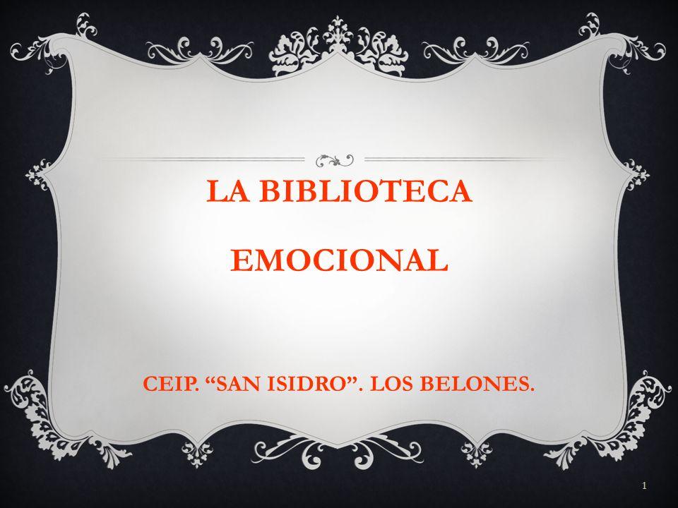 1 LA BIBLIOTECA EMOCIONAL CEIP. SAN ISIDRO. LOS BELONES.