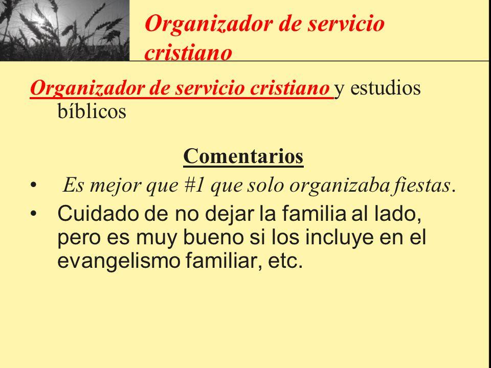 Organizador de servicio cristiano Organizador de servicio cristiano y estudios bíblicos Comentarios Es mejor que #1 que solo organizaba fiestas. Cuida