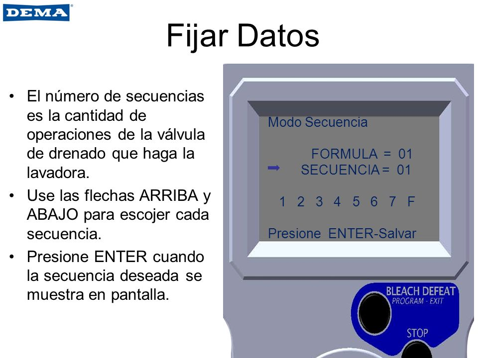 Fijar Datos El número de secuencias es la cantidad de operaciones de la válvula de drenado que haga la lavadora. Use las flechas ARRIBA y ABAJO para e
