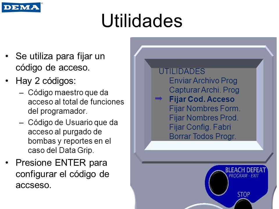 Utilidades Se utiliza para fijar un código de acceso. Hay 2 códigos: –Código maestro que da acceso al total de funciones del programador. –Código de U