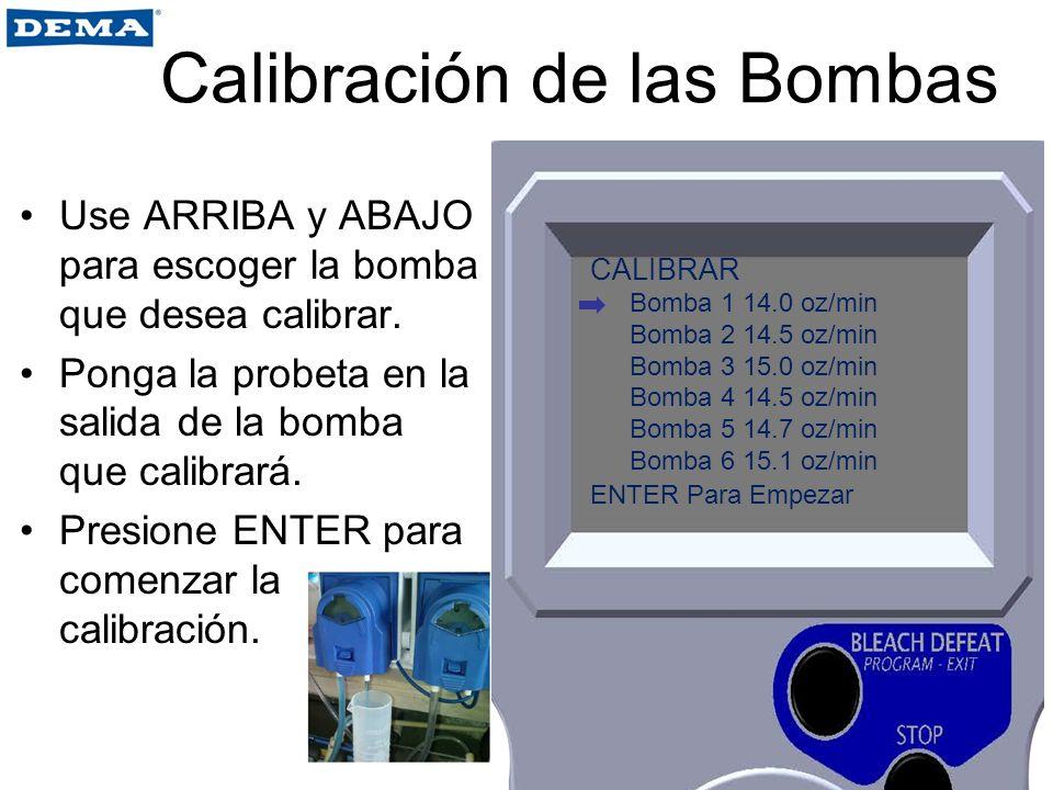 Use ARRIBA y ABAJO para escoger la bomba que desea calibrar. Ponga la probeta en la salida de la bomba que calibrará. Presione ENTER para comenzar la