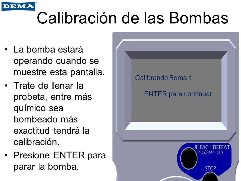 La bomba estará operando cuando se muestre esta pantalla. Trate de llenar la probeta, entre más químico sea bombeado más exactitud tendrá la calibraci