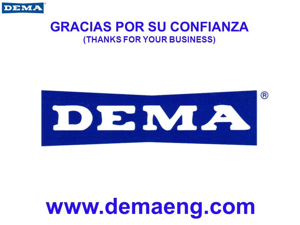 GRACIAS POR SU CONFIANZA (THANKS FOR YOUR BUSINESS) www.demaeng.com