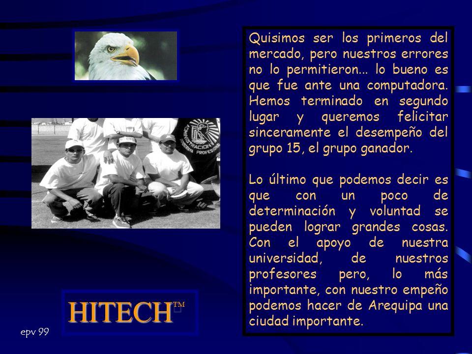 Informe Final HITECH HITECH Clasificación en el Mercado epv 99
