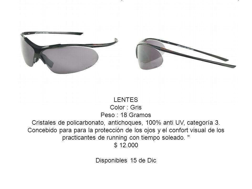 LENTES Color : Gris Peso : 18 Gramos Cristales de policarbonato, antichoques, 100% anti UV, categoría 3. Concebido para para la protección de los ojos