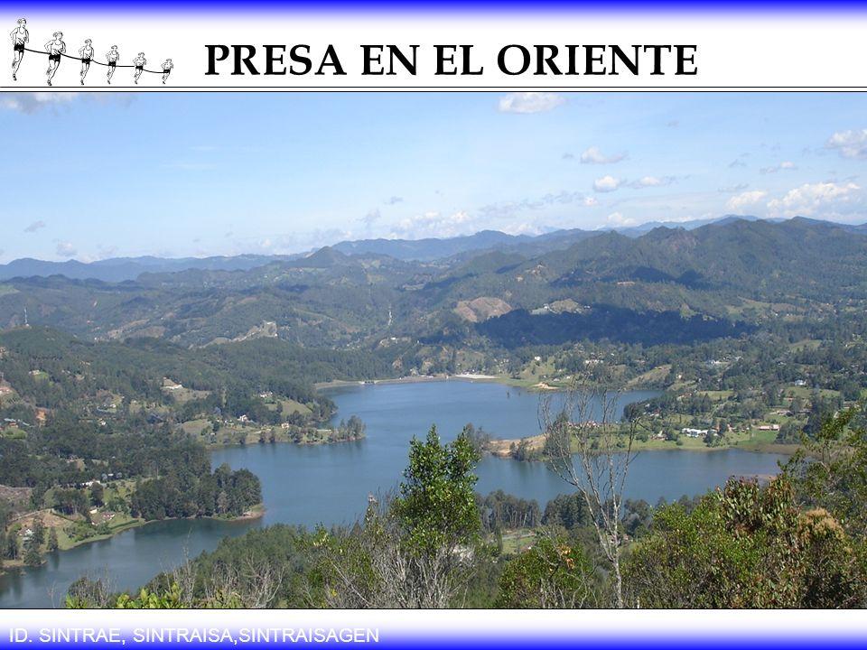 PRESA EN EL ORIENTE ID. SINTRAE, SINTRAISA,SINTRAISAGEN