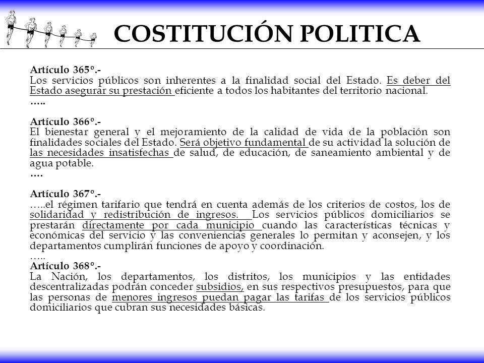 COSTITUCIÓN POLITICA Artículo 365º.- Los servicios públicos son inherentes a la finalidad social del Estado. Es deber del Estado asegurar su prestació