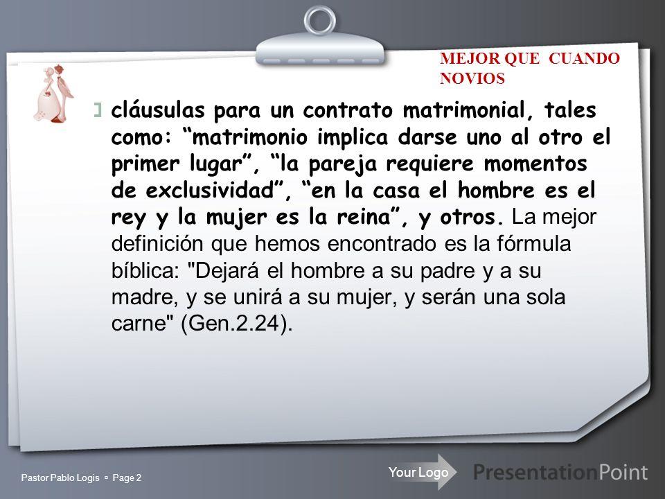 Your Logo Pastor Pablo Logis Page 2 cláusulas para un contrato matrimonial, tales como: matrimonio implica darse uno al otro el primer lugar, la parej