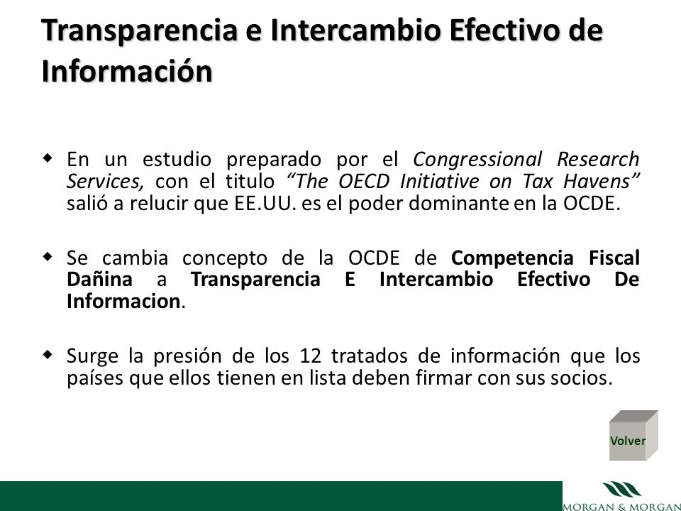 Transparencia e Intercambio Efectivo de Información Transparencia e Intercambio Efectivo de Información En un estudio preparado por el Congressional R