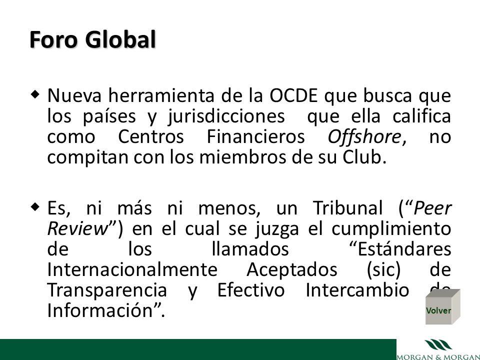 Foro Global Nueva herramienta de la OCDE que busca que los países y jurisdicciones que ella califica como Centros Financieros Offshore, no compitan co