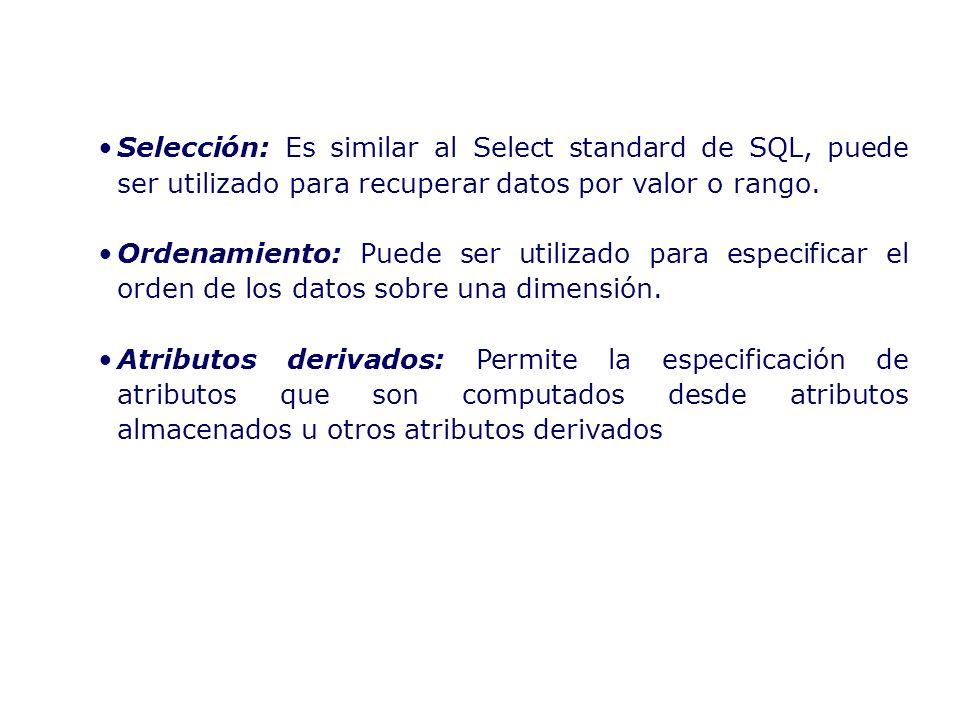 Selección: Es similar al Select standard de SQL, puede ser utilizado para recuperar datos por valor o rango. Ordenamiento: Puede ser utilizado para es
