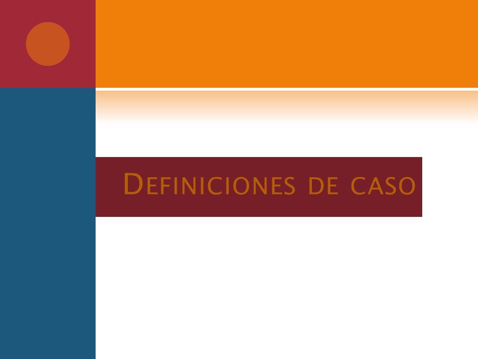 D EFINICIONES DE CASO