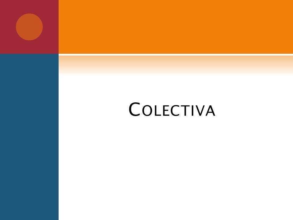 C OLECTIVA