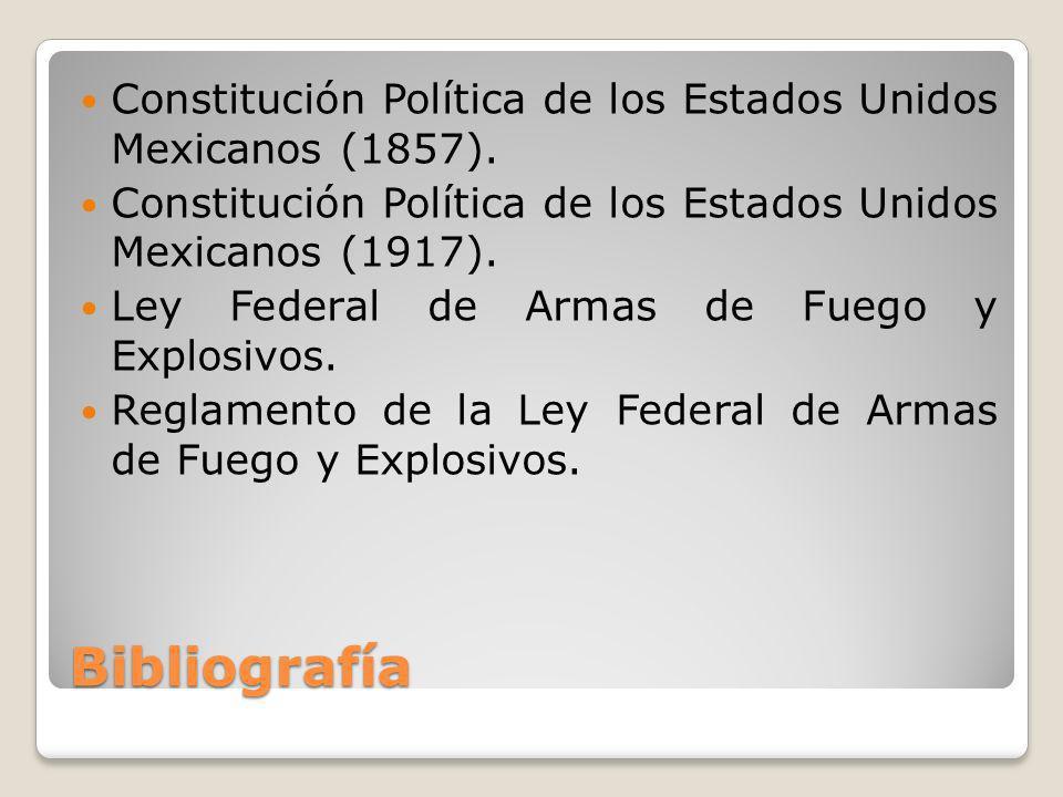 Bibliografía Constitución Política de los Estados Unidos Mexicanos (1857). Constitución Política de los Estados Unidos Mexicanos (1917). Ley Federal d