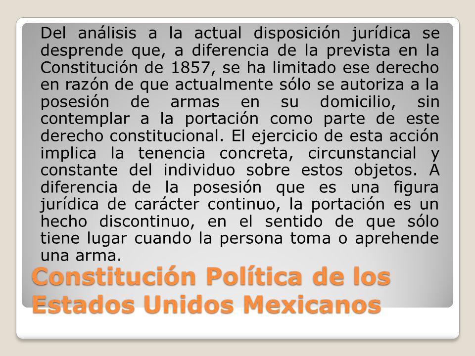 Constitución Política de los Estados Unidos Mexicanos Del análisis a la actual disposición jurídica se desprende que, a diferencia de la prevista en l