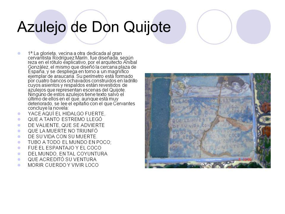 Azulejo de Don Quijote 1ª:La glorieta, vecina a otra dedicada al gran cervantista Rodríguez Marín, fue diseñada, según reza en el rótulo explicativo,