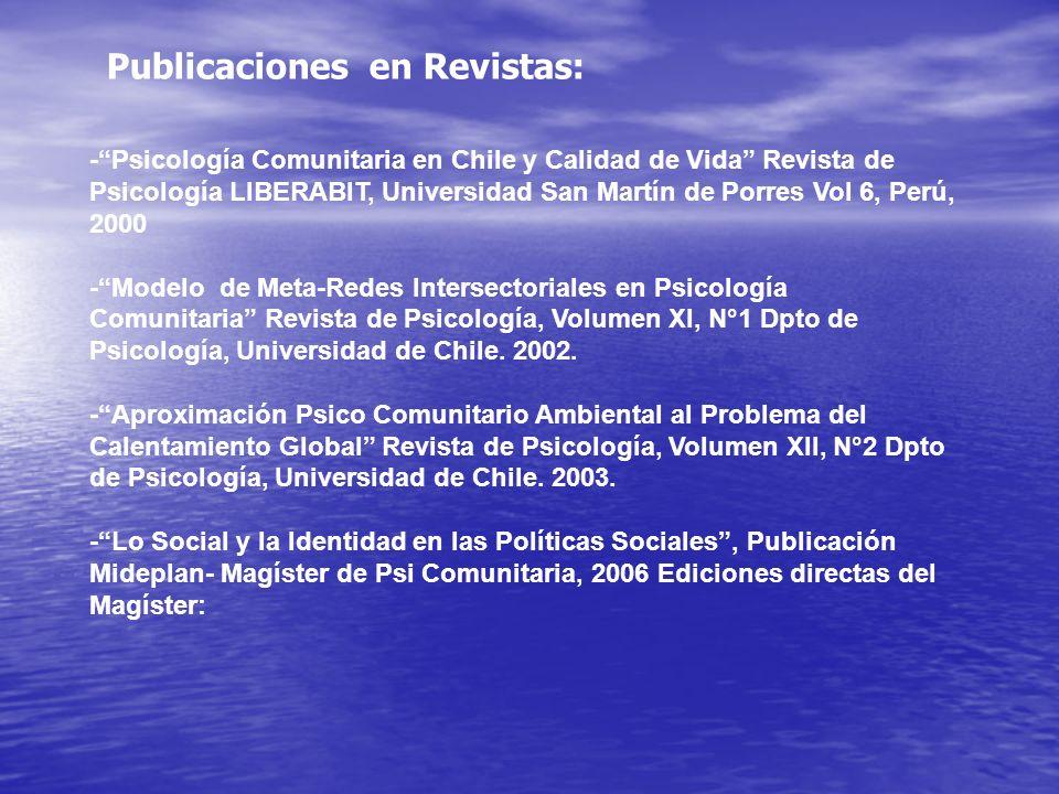 -Psicología Comunitaria en Chile y Calidad de Vida Revista de Psicología LIBERABIT, Universidad San Martín de Porres Vol 6, Perú, 2000 -Modelo de Meta