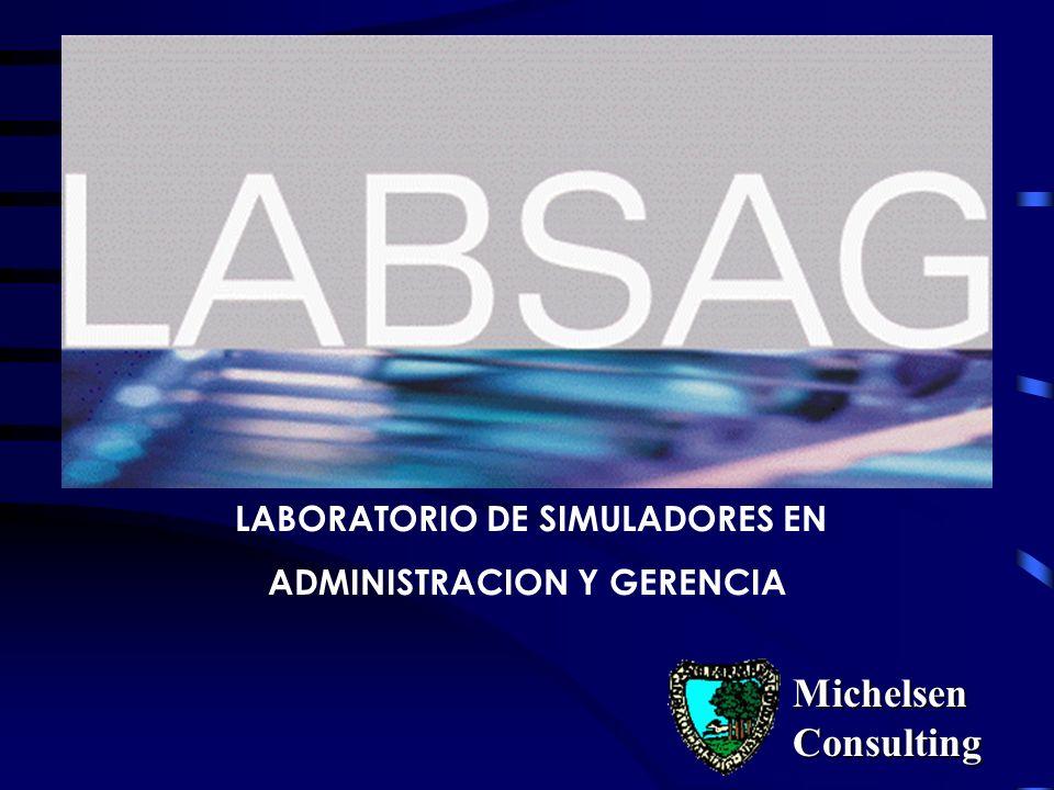 LABORATORIO DE SIMULADORES EN ADMINISTRACION Y GERENCIA Michelsen Consulting