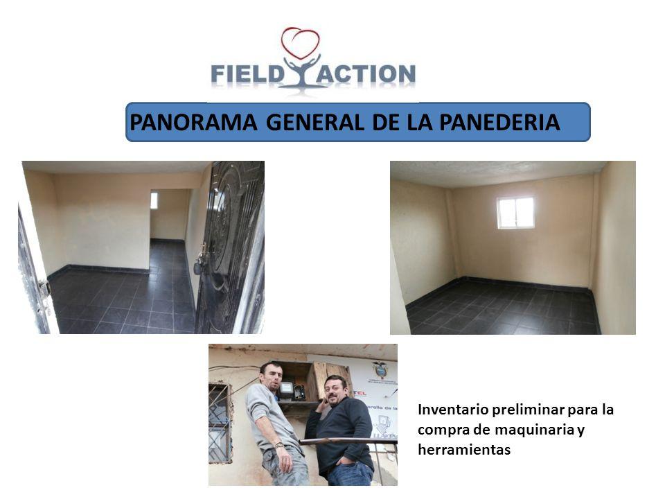 PANORAMA GENERAL DE LA PANEDERIA Inventario preliminar para la compra de maquinaria y herramientas