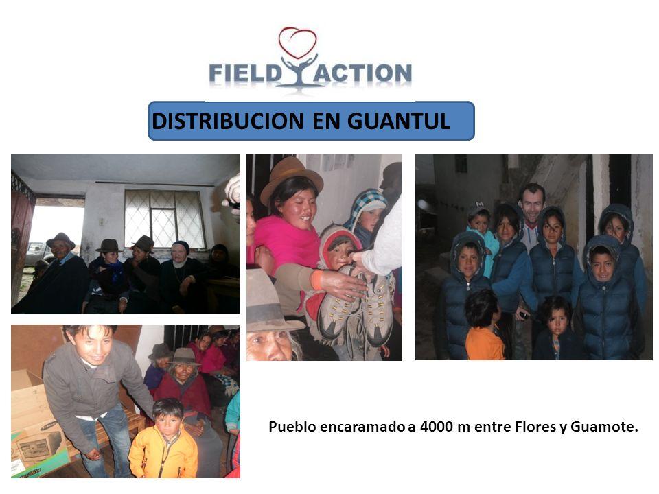 DISTRIBUCION EN GUANTUL Pueblo encaramado a 4000 m entre Flores y Guamote.