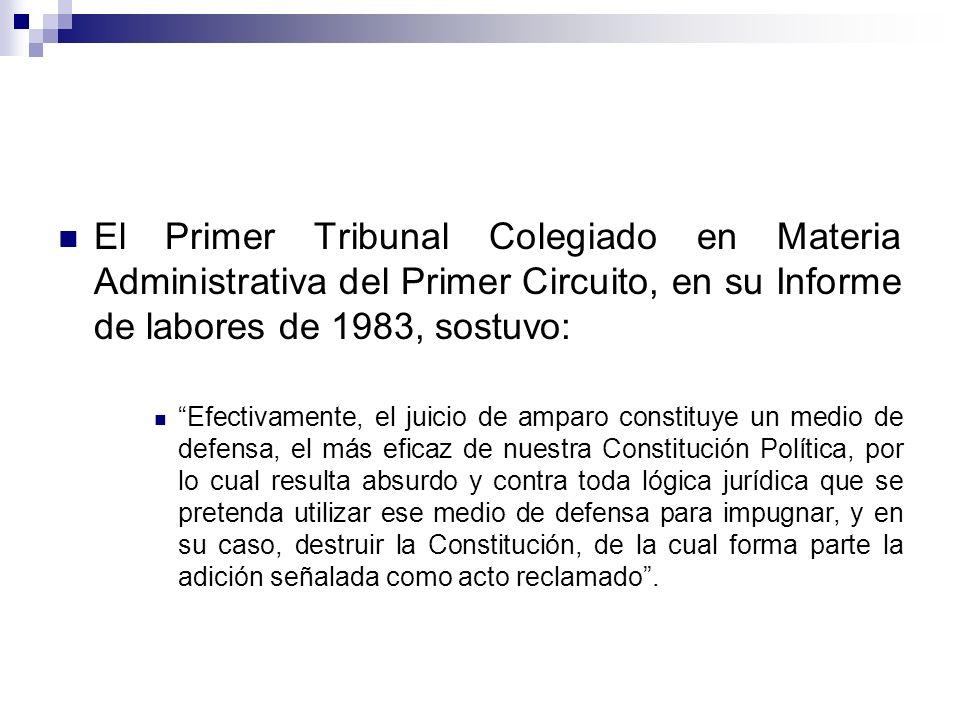 El Primer Tribunal Colegiado en Materia Administrativa del Primer Circuito, en su Informe de labores de 1983, sostuvo: Efectivamente, el juicio de amp
