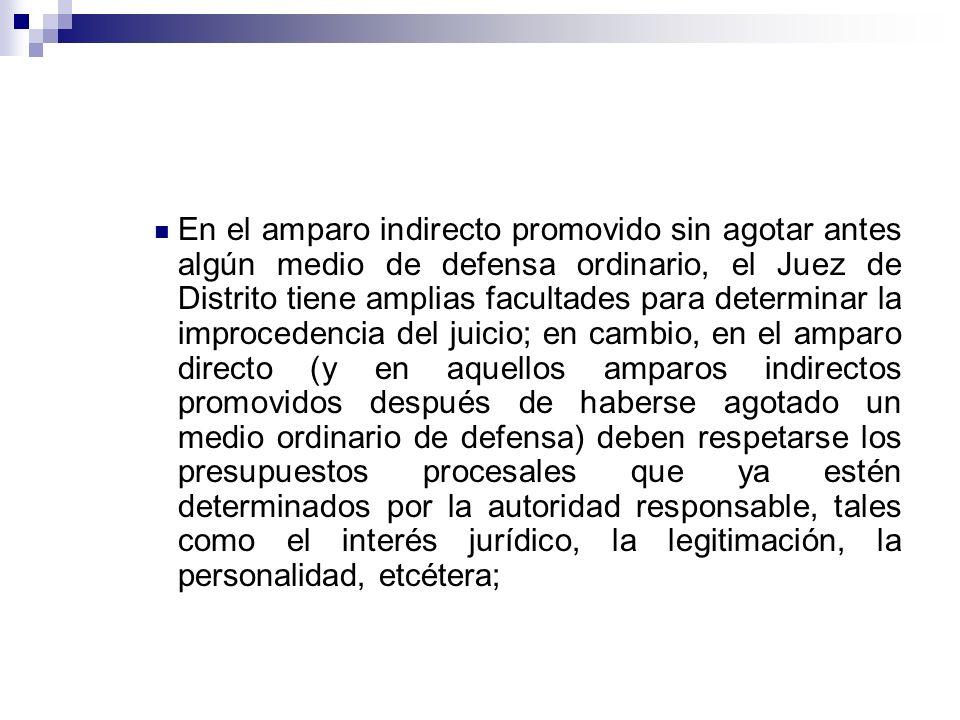 En el amparo indirecto promovido sin agotar antes algún medio de defensa ordinario, el Juez de Distrito tiene amplias facultades para determinar la im