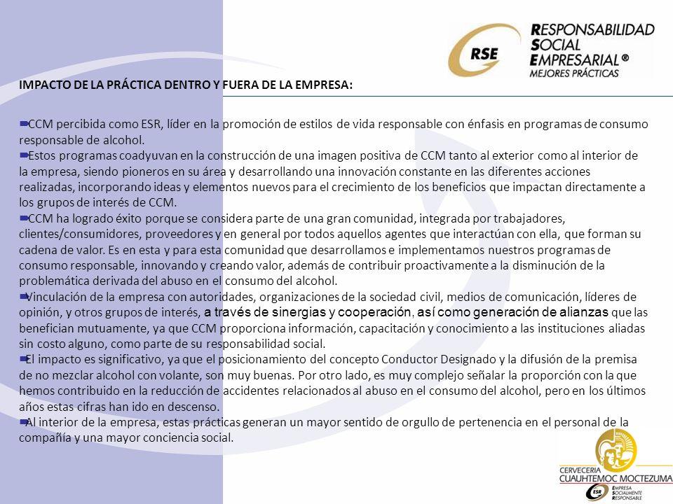 IMPACTO DE LA PRÁCTICA DENTRO Y FUERA DE LA EMPRESA: CCM percibida como ESR, líder en la promoción de estilos de vida responsable con énfasis en progr
