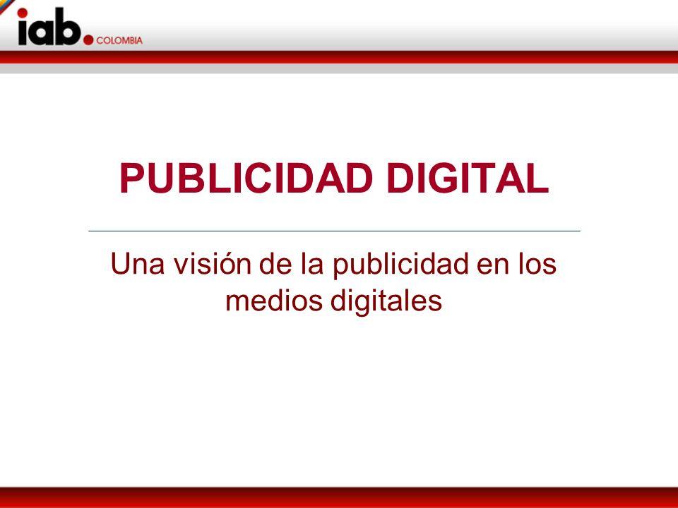 PUBLICIDAD DIGITAL Una visión de la publicidad en los medios digitales