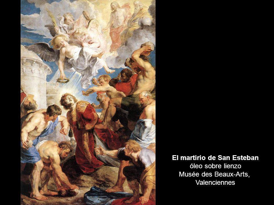El martirio de San Esteban óleo sobre lienzo Musée des Beaux-Arts, Valenciennes