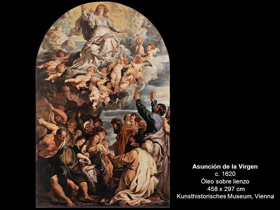 Asunción de la Virgen c. 1620 Óleo sobre lienzo 458 x 297 cm Kunsthistorisches Museum, Vienna
