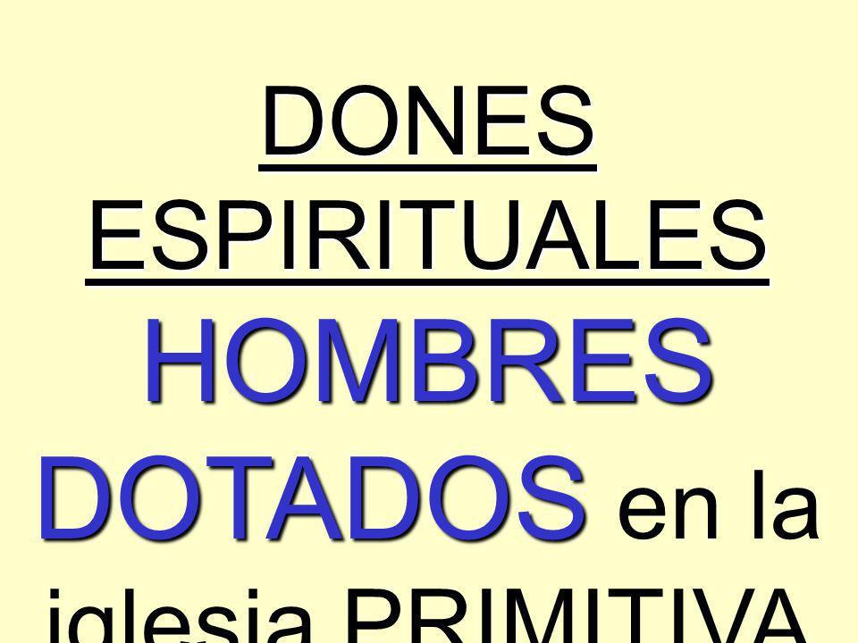Dones Espirituales Examen Dones Espirituales Hombres