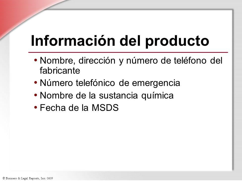 © Business & Legal Reports, Inc. 0609 Información del producto Nombre, dirección y número de teléfono del fabricante Número telefónico de emergencia N