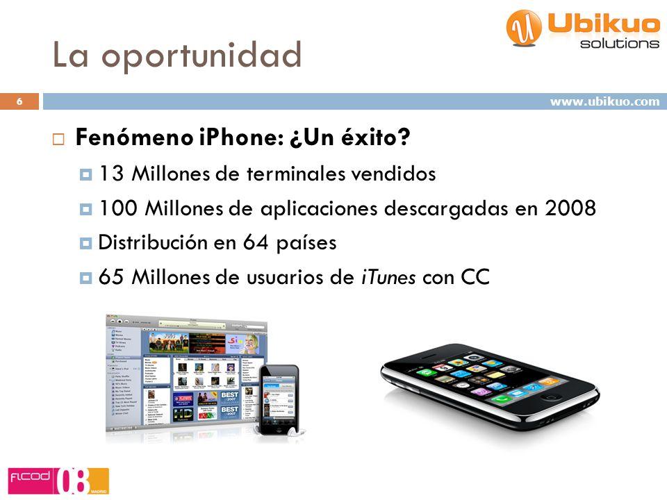La oportunidad 6 Fenómeno iPhone: ¿Un éxito? 13 Millones de terminales vendidos 100 Millones de aplicaciones descargadas en 2008 Distribución en 64 pa