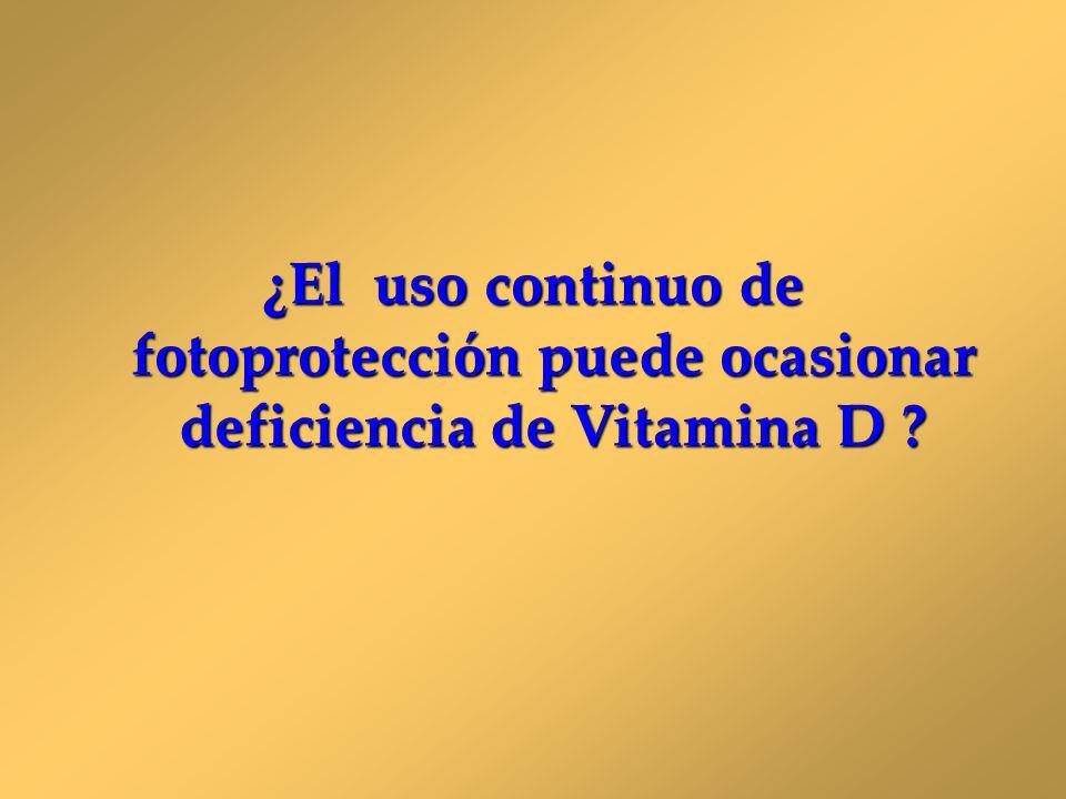 ¿El uso continuo de fotoprotección puede ocasionar deficiencia de Vitamina D ?