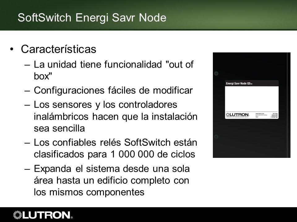 SoftSwitch Energi Savr Node Características –La unidad tiene funcionalidad