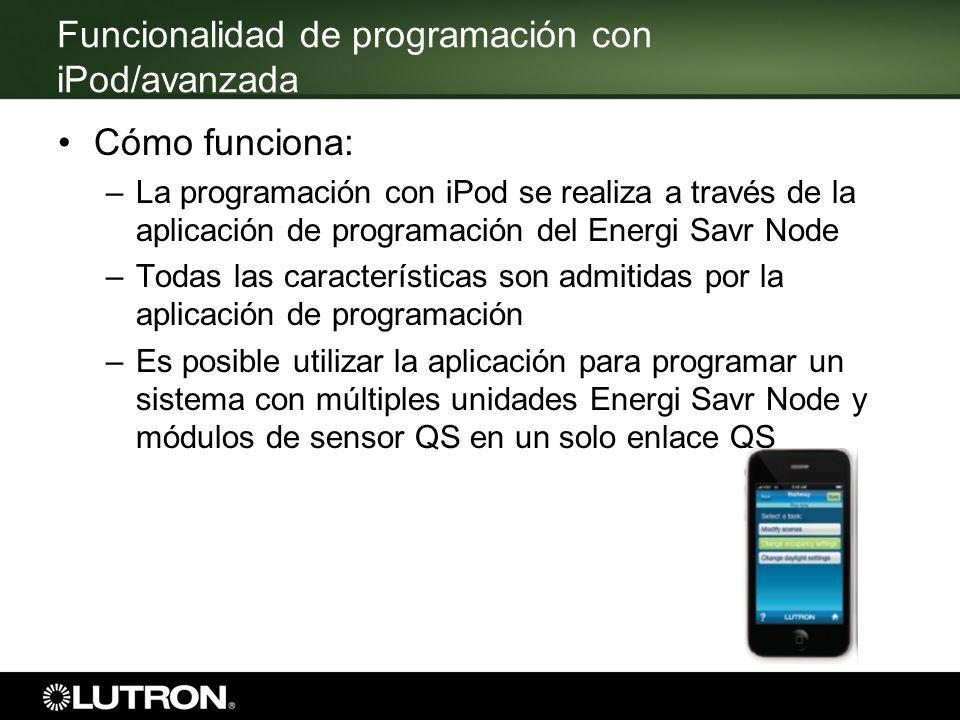Funcionalidad de programación con iPod/avanzada Cómo funciona: –La programación con iPod se realiza a través de la aplicación de programación del Ener