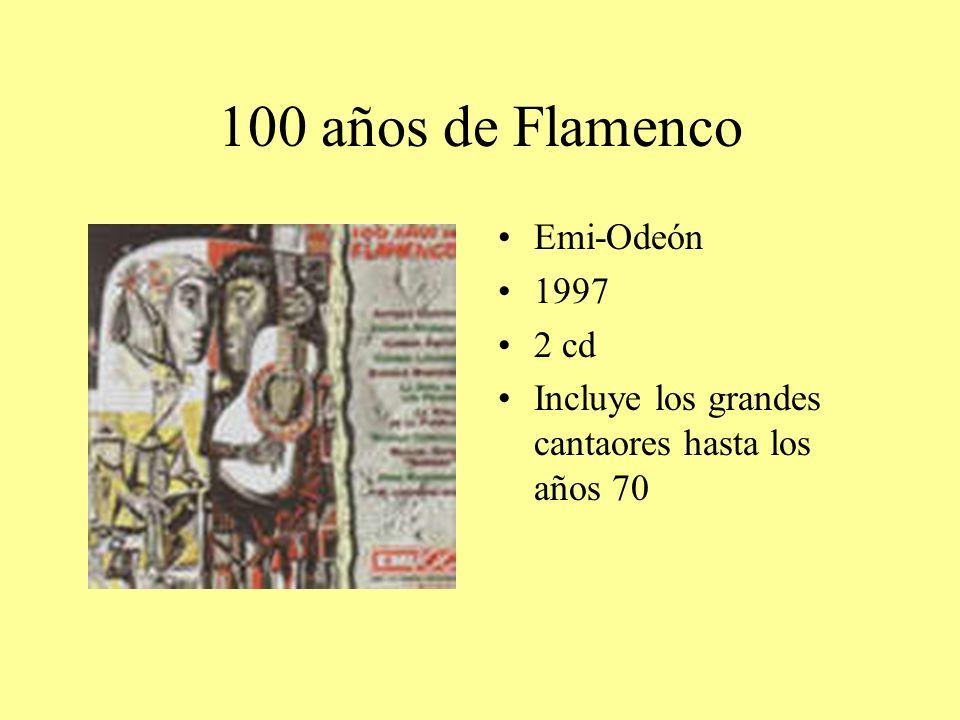 100 años de Flamenco Emi-Odeón 1997 2 cd Incluye los grandes cantaores hasta los años 70