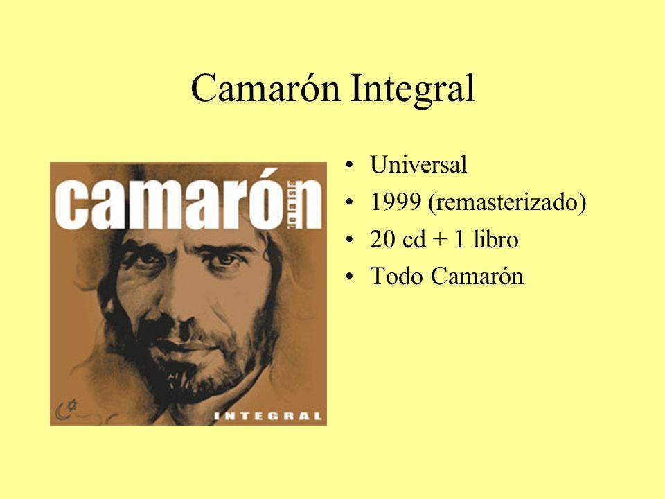 Camarón Integral Universal 1999 (remasterizado) 20 cd + 1 libro Todo Camarón