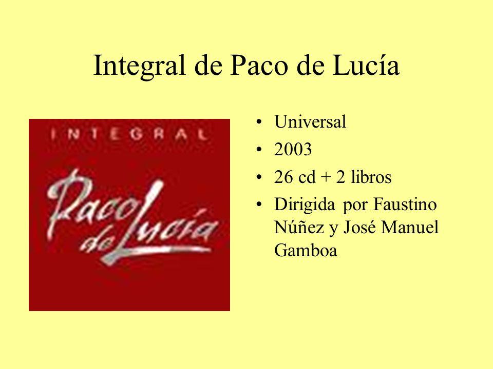 Integral de Paco de Lucía Universal 2003 26 cd + 2 libros Dirigida por Faustino Núñez y José Manuel Gamboa