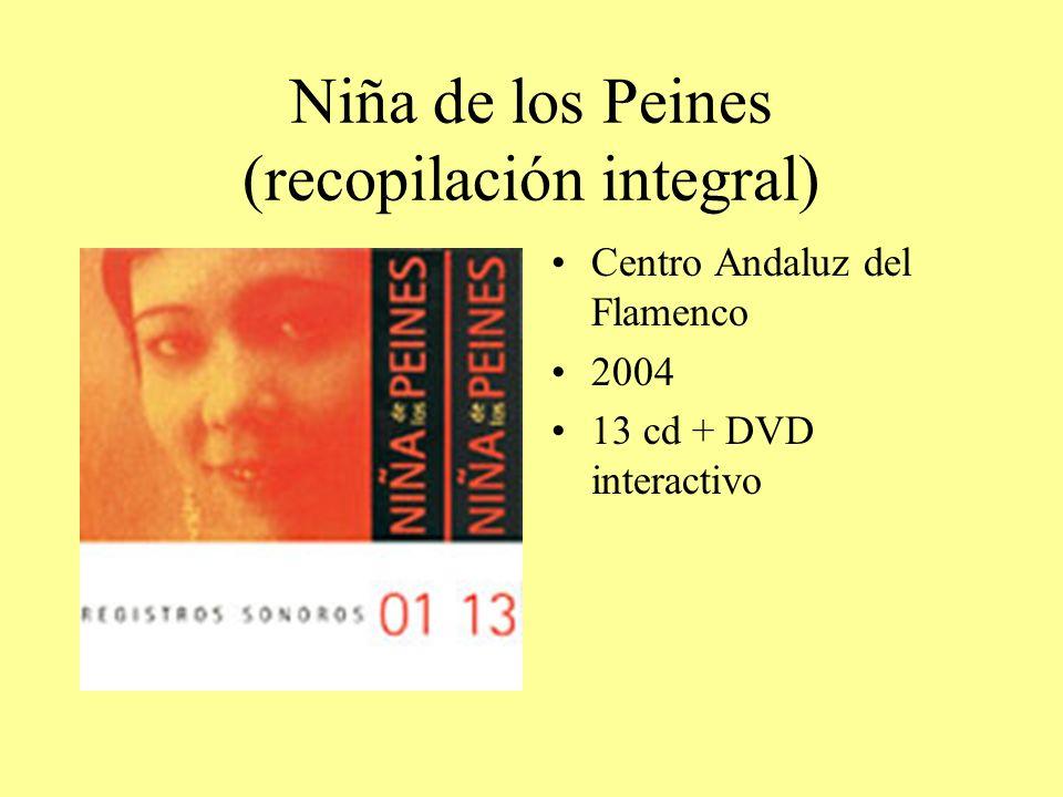 Niña de los Peines (recopilación integral) Centro Andaluz del Flamenco 2004 13 cd + DVD interactivo