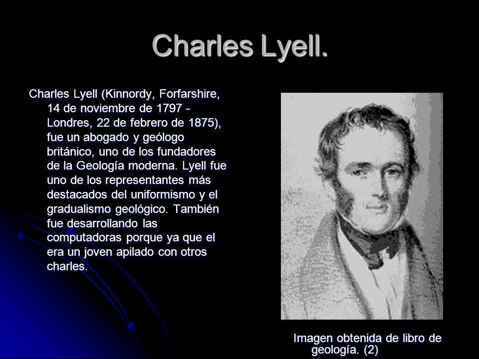 Principios de geología publicada entre 1830 y 1833, es su obra más destacada.