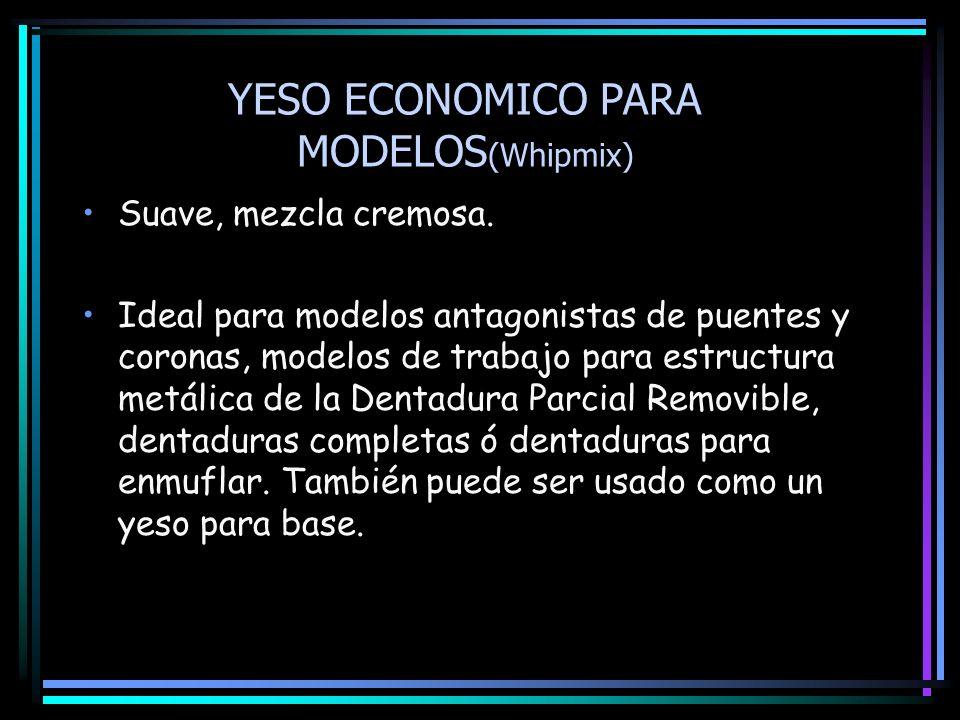 YESO ECONOMICO PARA MODELOS (Whipmix) Suave, mezcla cremosa. Ideal para modelos antagonistas de puentes y coronas, modelos de trabajo para estructura
